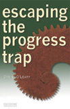 Escaping the progress trap - Paperback